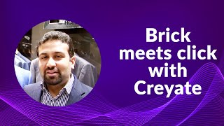 Brick meets click with Creyate
