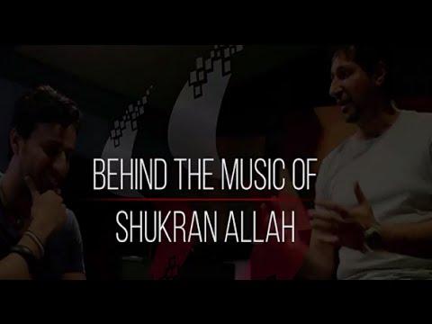 'Shukran Allah' - Salim Sulaiman | Behind The Music