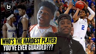 WHO'S THE HARDEST PLAYER YOU'VE EVER GUARDED? Ballislife All-American Part 2