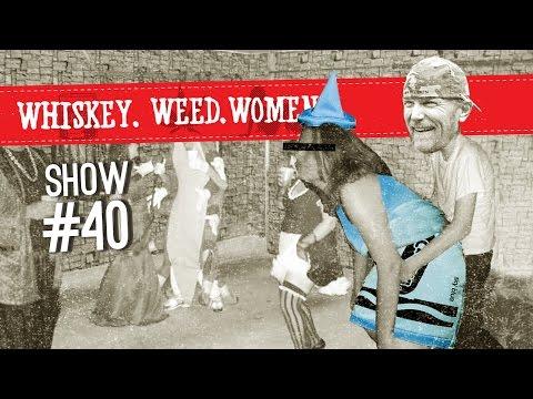 (#40) WHISKEY. WEED. WOMEN. with Steve Jessup (Halloween - Strollerator Winner)