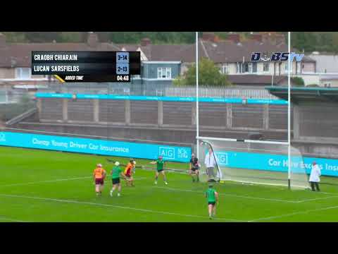 2019 Dublin SHC Quarter Final - Craobh Chiarain v Lucan Sarsfields - Part 2