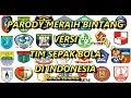 Lagu Parody Meraih Bintang Versi Tim Sepak Bola di Indonesia