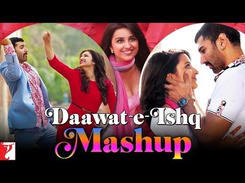 Daawat-e-Ishq - Mashup - Aditya Roy Kapur | Parineeti Chopra