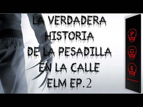 Pesadilla en la calle Elm la verdadera historia  ep.2