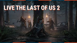 The Last Of Us 2 PS4 : LIVE EVENT - Playstation State Of Play