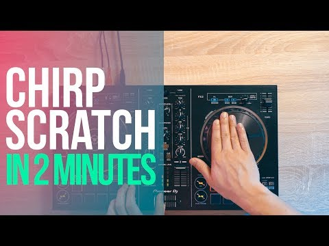 How to Chirp Scratch in 2 Minutes!!