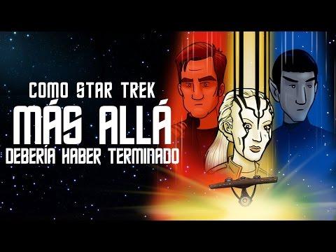 Como Star Trek Más Allá Debería Haber Terminado