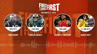 Carmelo's future, Goff's contract and Deadly Tom Brady | FIRST THINGS FIRST Audio Podcast