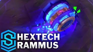 Hextech Rammus Skin Spotlight - League of Legends