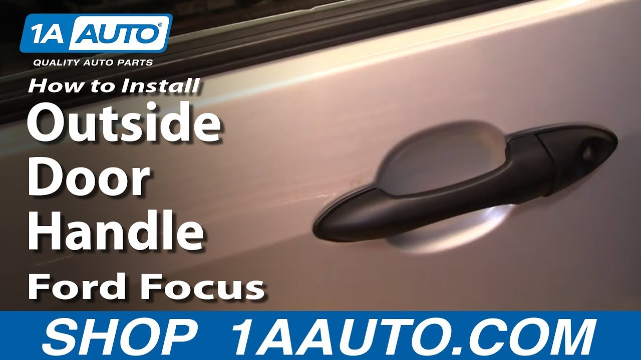 How to install replace outside door handle ford focus 00 - Installing a lock on a bedroom door ...