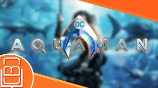 WB & DC Show off the World of AQUAMAN & More - CBC