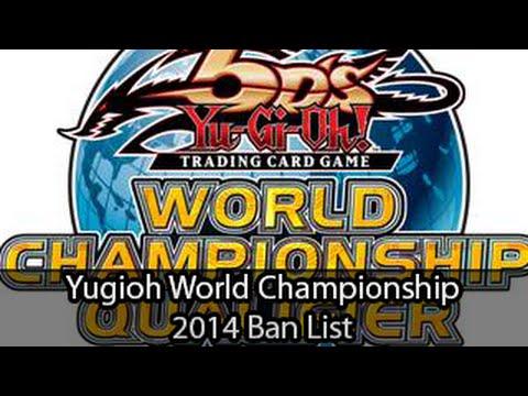 Yugioh World Championship 2014 Ban List