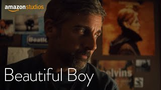 Beautiful Boy - Clip: I'm Kind Of Into Other Things Now | Amazon Studios