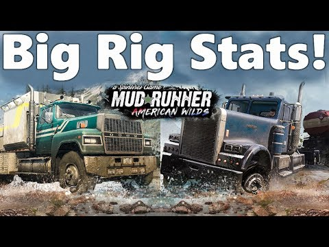 SpinTires MudRunner American Wilds: BIG RIGS Stats BREAKDOWN! Western Star, Ford, and Freightliner
