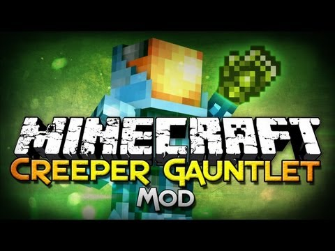 Minecraft Mod Showcase: Creeper Gauntlet - Absorb Creepers!