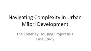 Jonathan Kilgour - Complexity and Māori Urban Development