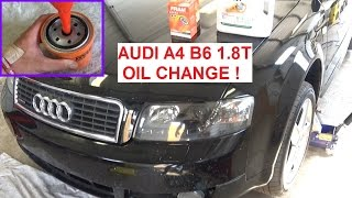 AUDI A4 B6 OIL CHANGE . How to Change the oil on AUDI A4 1.8T 2003 2004 2005
