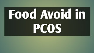 How to get rid of PCOS Naturally PCOS Diet Plan for weight loss PCOS Diet chart for female and girls