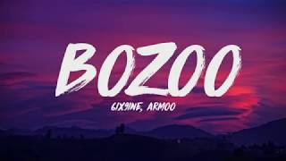 Armoo Feat. 6ix9ine - Bozoo (Lyrics) ♪