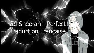 Download Lagu Ed Sheeran - Perfect (Traduction Française) Gratis STAFABAND