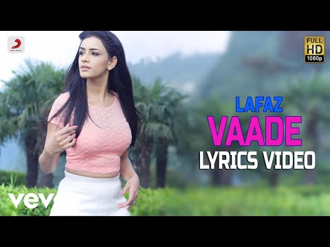 Vaade - Lyrics Video | Lafaz