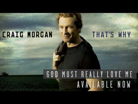 Craig Morgan - God Must Really Love Me - Post Your Response