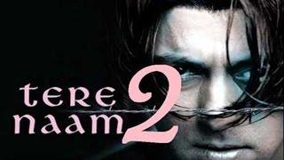 Tere Naam 2 | Salman Khan | Satish Kaushik | Upcoming Movie