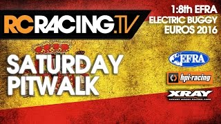 EFRA 1/8th Electric Buggy Euros - Saturday Pit Walk
