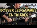 Un Exercice Pour Travailler Ses Gammes à La Guitare: En Triades | #LeGuitarVlogFr