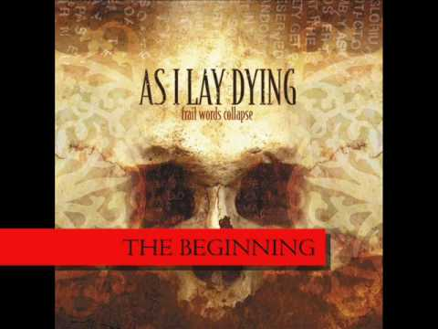 As I Lay Dying - The Beginning