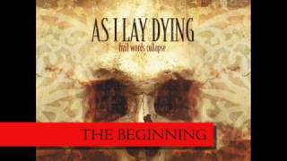 Watch As I Lay Dying The Beginning video