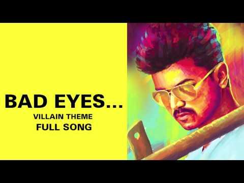 Bad Eyes…Villain Theme - Full Audio Song - Kaththi