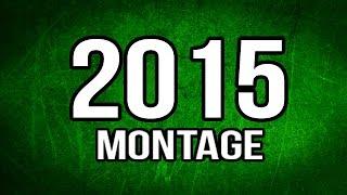 BEST OF 2015 MONTAGE