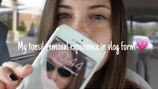 My tonsil removal experience