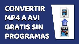 Download Cómo Convertir Vídeos MP4 a AVI Sin Programas 2017 3Gp Mp4