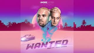 CRZY - Wanted ft. Chris Brown (Audio)