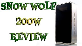 Snow Wolf 200W by Asmodus Review