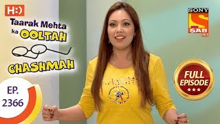 Taarak Mehta Ka Ooltah Chashmah - Ep 2366 - Full Episode - 25th December, 2017