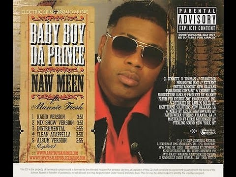 Baby Boy Da Prince Ft Mannie Fresh - Naw Meen - Baba Loops Remix Bito..