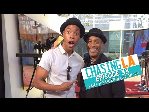Chasing LA | Episode 33 | I Met Joe Morton Live on TV!