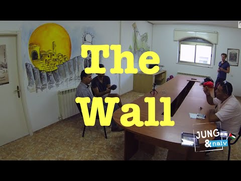 The Wall - Jung & Naiv in Palestine: Episode 191