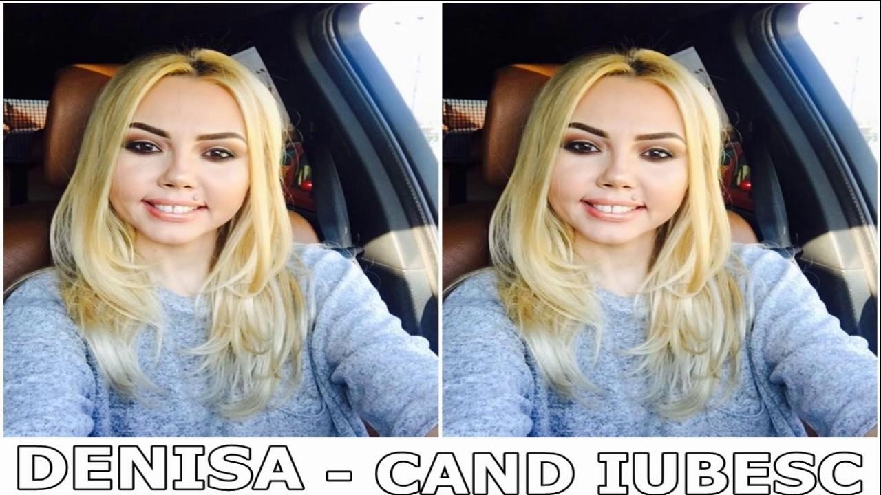 DENISA  - CAND IUBESC, IUBESC (melodie originala) 2017 manele februarie