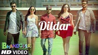 Dildar Punjabi Video Song | Journey Of Bhangover | Siddhant Madhav
