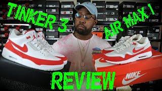 """AIR JORDAN 3 """"TINKER AIR MAX 1"""" FULL AND DETAILED REVIEW!!"""