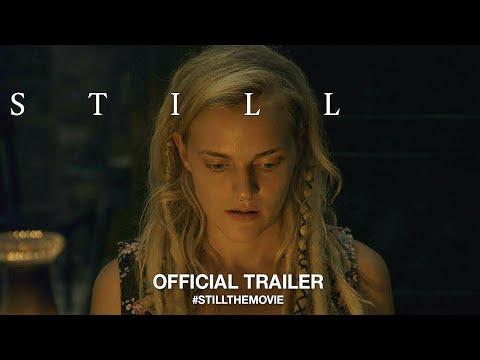 Still (2019) Official Trailer HD Drama Movie