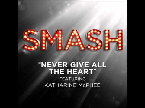 Smash - Never Give All The Heart (DOWNLOAD MP3 + Lyrics)