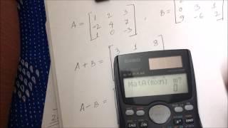 Matrix calculations by using the Casio Fx-991MS scientific calculator