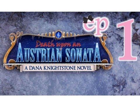 Dana Knightstone 3: Death Upon An Austrian Sonata - Ep1 - w/Wardfire