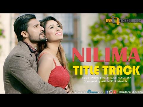 Nilima TItle Track (Full Video)   Bobby   Sanj John   Imran   Nilima Bengali Movie 2017