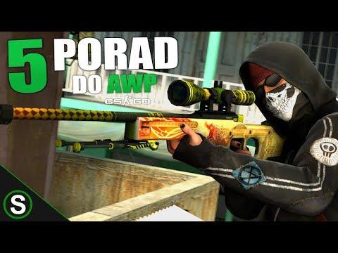 CS:GO - 5 PORAD DO GRY Z AWP